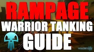 Wildstar Warrior Tanking Guide - Threat God RAMPAGE Loadout, Amps, LAS + Gameplay