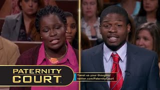 JAW DROPPING HOT MESS! Affairs With OWN Cousin and The Neighbor (Full Episode) | Paternity Court