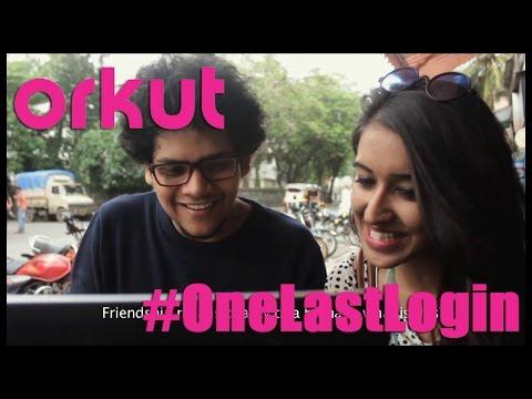 Goodbye Orkut - #OneLastLogin