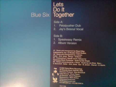 Lets do It Together - Blue 6- Jay`s Besoul Vocal - Naked Music