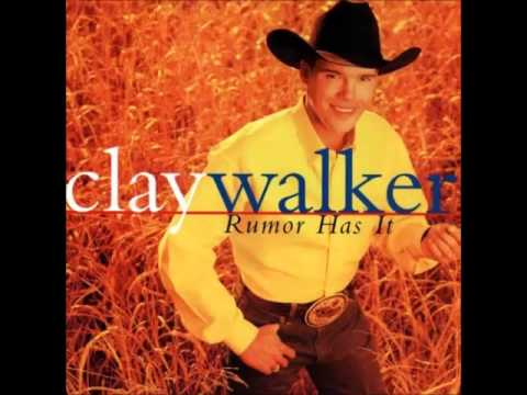 Clay Walker - Id Say Thats Right