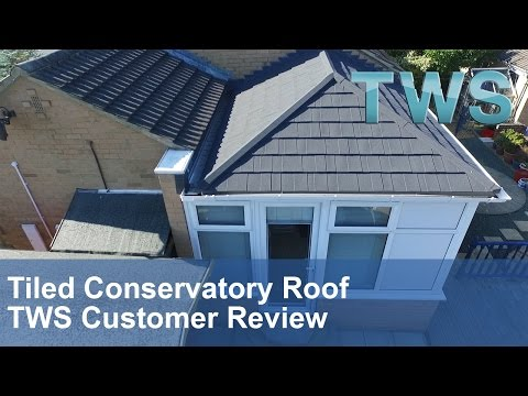 Tiled Conservatory Roof  Leeds Replacement Tiled Conservatory Roof Customer   TWS Review   TWS