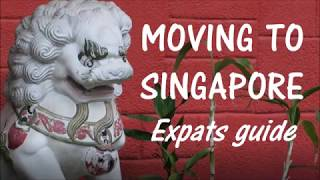 Living and working in Singapore - expats guide to moving to Singapore