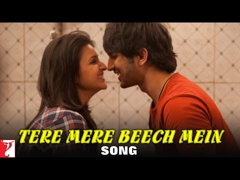 Tere Mere Beech Mein - Song - Shuddh Desi Romance - Sushant Singh Rajput | Parineeti Chopra