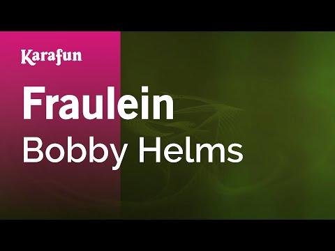 Karaoke Fraulein - Bobby Helms *