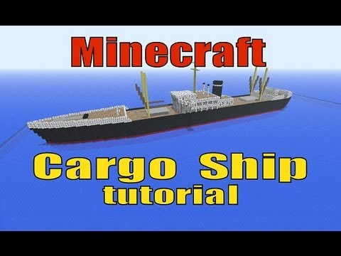 Minecraft, How to build a Cargo Ship!