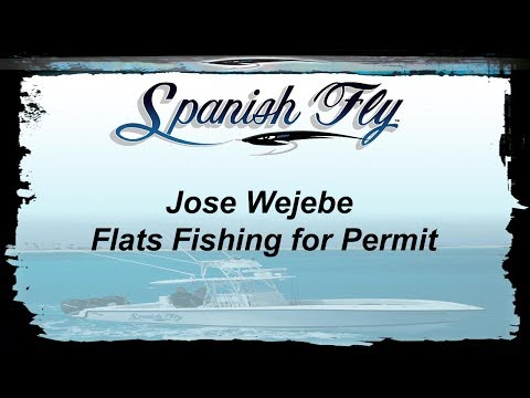 Key West Flats Fishing for Permit - Jose Wejebe / Spanish Fly TV