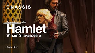 """Hamlet"" by William Shakespeare, directed by Yannis Houvardas 