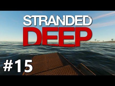 Stranded Deep - Mr. Motorboat - PART #15