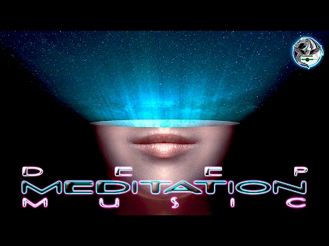 Deep Meditation Music Relax Mind and Body | Expand Your Consciousness | for Sleep | Positive Energy
