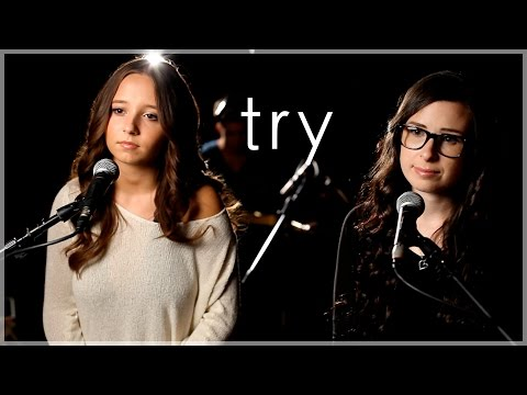 Try - Colbie Caillat - Cover by Ali Brustofski & Caitlin Hart - Official Music Video