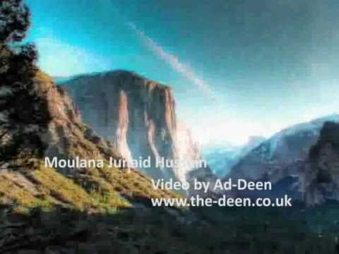 Mere Aqa Mere Mowla By Moulana Junaid Hussain video