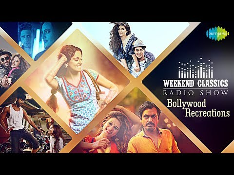 Weekend Classic Radio Show | Bollywood Recreations Special | Raat Baaki | Jab Chaye Tera Jadoo