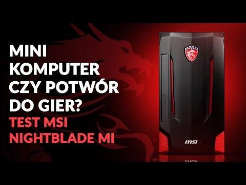 Mini Komputer, Czy Potwór Do Gier? Test MSI Nightblade MI