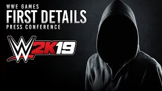 WWE 2K19 Press Conference Coming MONDAY! 😵