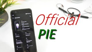First Look Official Android Pie ( Hydrogen OS ) For Oneplus 5 & 5T!!!