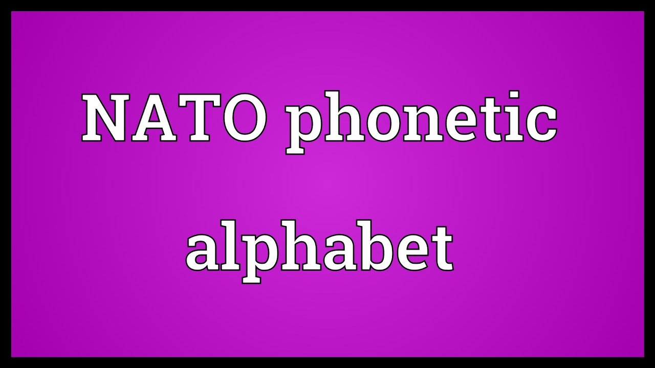 Nato Phonetic Alphabet Wallpaper Nato Phonetic Alphabet Meaning