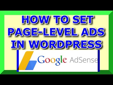 How To Set Up Page Level Ads In Wordpress Website