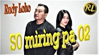 LAGU MANADO MELOW BIKIN BAPER!! TERBARU 2019 - RUDY LOHO