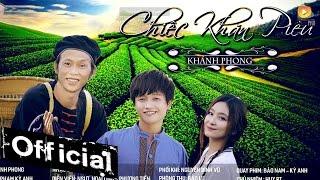 Chiếc Khăn Piêu - Khánh Phong, Hoài Linh, Phương Tiền (MV 4k Official)