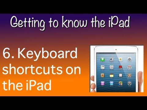 6  iPad keyboard shortcuts