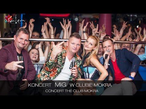MIG - koncert w Clubie MOKRA