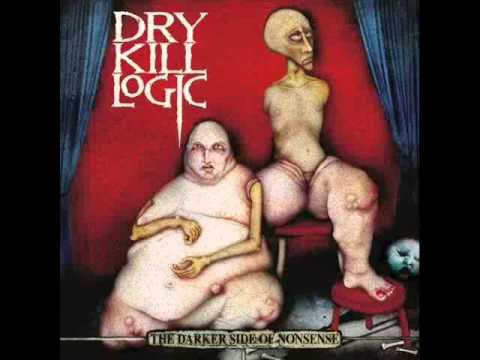 Dry Kill Logic - Give In Give Up Lie Down