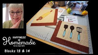 Happiness is Homemade MYSTERY QUILT - Blocks 13 & 14 Featuring Raw Edge Applique
