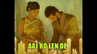 download lagu Aaj Ro Len De Ji Bhar K  1920 gratis