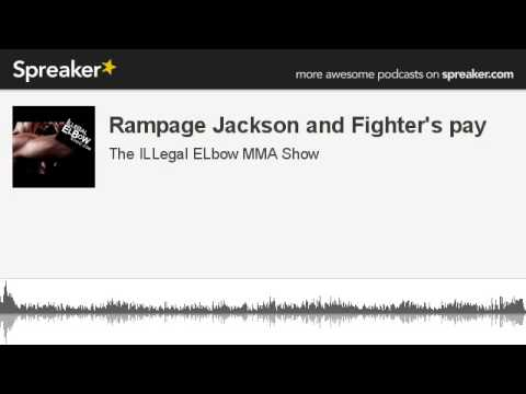 Rampage Jackson and Fighter's pay (made with Spreaker)