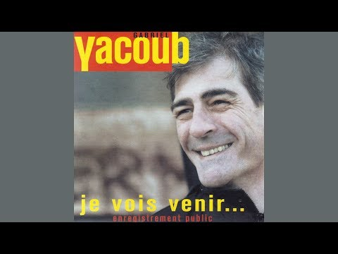 Gabriel Yacoub - Je Resterai Ici