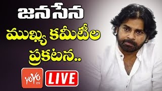 Pawan Kalyan LIVE - Pawan Kalyan  Announce Janasena Party Important Committees
