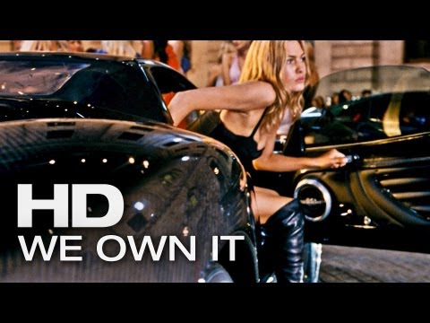 WE OWN IT - Wiz Khalifa ft 2 Chainz (Fast & Furious Mashup) | 2013 Official [HQ]