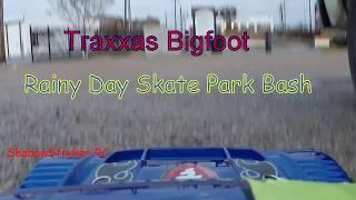 Traxxas Bigfoot Rainy Day Skatepark Bash And Jumps FPV