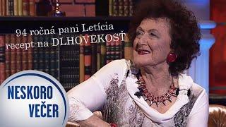 Neuveriteľná 94 ročná pani Letícia Tandlmajerová v Neskoro Večer