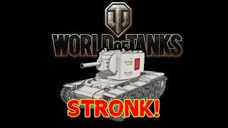 World of Tanks - Stronk!