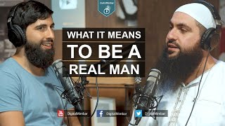 What it means to be a Real Man – Mohamed Hoblos, Kamal Saleh & Haroon Kanj