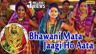 download lagu Bhawani Mata Jaagi Ho Aata Full  Song  gratis