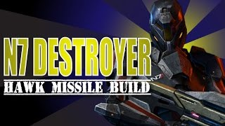 Missiles at the Ready! The Hawk Missile and the N7 Destroyer - PUG Platinum (Mass Effect 3)