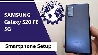 01. Samsung Galaxy S20 FE 5G - Smartphone Setup