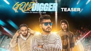 Gold Digger (Song Teaser) Gudluck Feat. Bohemia  | Deep Jandu | Full Song Releasing on 10 May, 2017