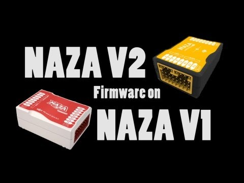 Updating DJI NAZA Flight Controller to NAZA-M V2 Firmware