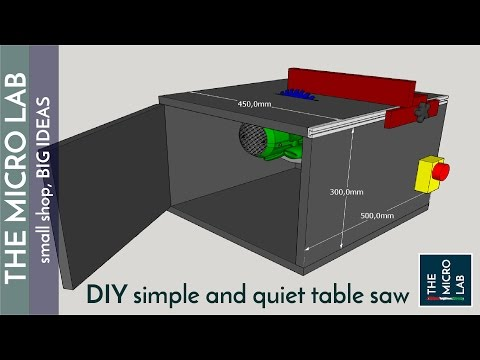 Building a Simple. Cheap and Quiet Homemade Table Saw (and it is also very accurate!)
