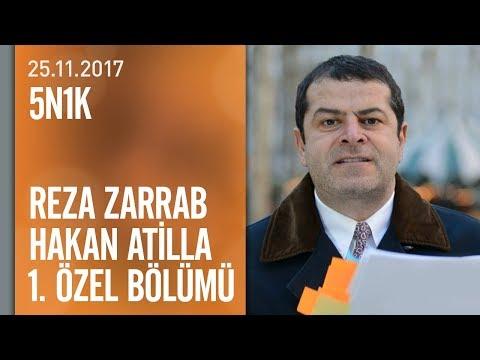 5N1K, Reza Zarrab ve Hakan Atilla'nın yargılandığı davayı araştırdı - 25.11.2017 Cumartesi
