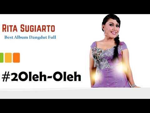 Rita Sugiarto Full Album Best Dangdut Kompilasi