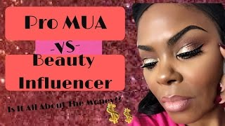 Beauty Influencers VS Pro Makeup Artist| Are We Greedy??