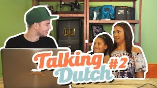 TALKING DUTCH - PART 2