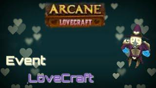 Arcane Lengends - Event LoveCraft