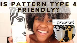 IS PATTERN BEAUTY FOR TYPE 4 NATURAL HAIR?! Review + Giveaway!!