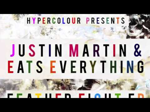 Eats Everything & Justin Martin - Feather Fight EP(Hypercolour Recordings)